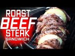 Roast Beef Steak Sandwiches by the BBQ Pit Boys