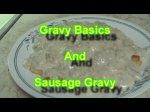 Gravy Basics and Sausage Gravy