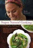 Heidi Swanson's Super Natural Cooking